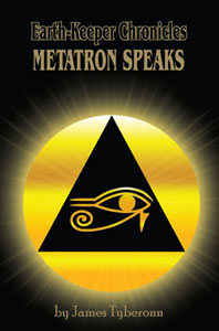 Earth-Keeper Chronicles: METATRON SPEAKS paperback