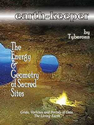 Earth-Keeper: The Energy and Geometry of Sacred Sites paperback